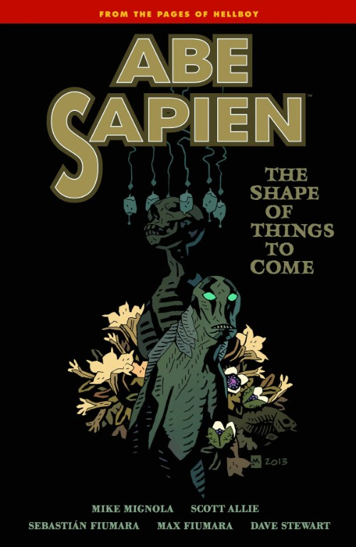 ABE SAPIENVOL 04: SHAPE THINGS TO COME