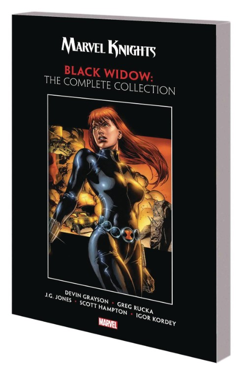 MARVEL KNIGHTS BLACK WIDOW BY GRAYSON AND RUCKA: THE COMPLETE COLLECTION