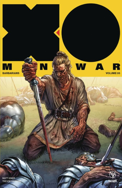 X-O MANOWAR VOL 05: BARBARIANS