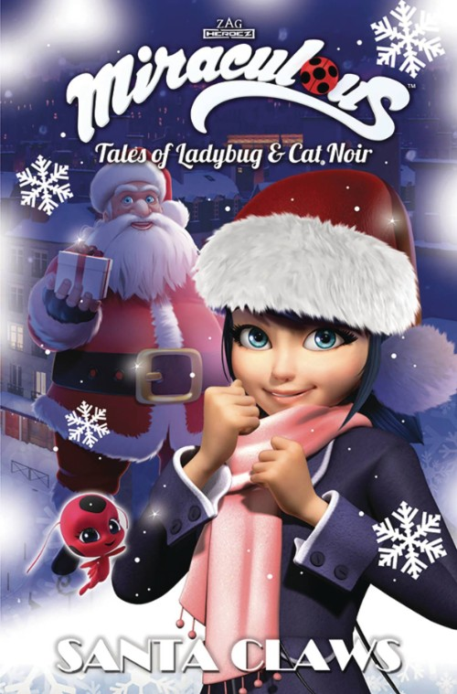 MIRACULOUS: TALES OF LADYBUG AND CAT NOIR--SANTA CLAWS