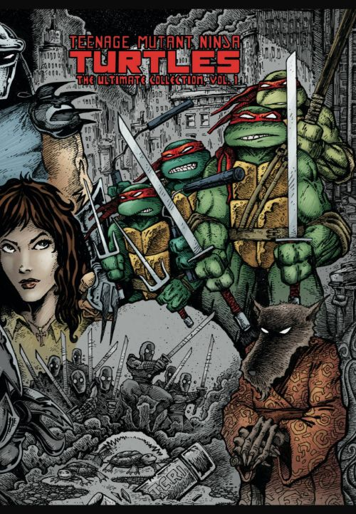 TEENAGE MUTANT NINJA TURTLES: THE ULTIMATE COLLECTIONVOL 01