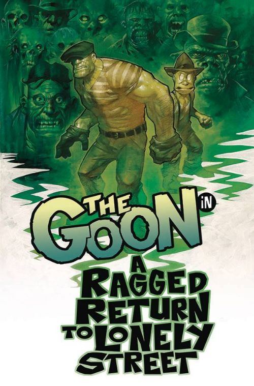 GOONVOL 01: A RAGGED RETURN TO LONELY STREET