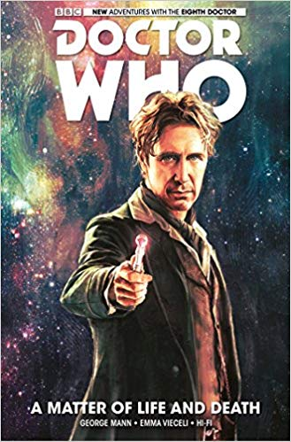 DOCTOR WHO: THE EIGHTH DOCTOR VOL 01: A MATTER OF LIFE AND DEATH