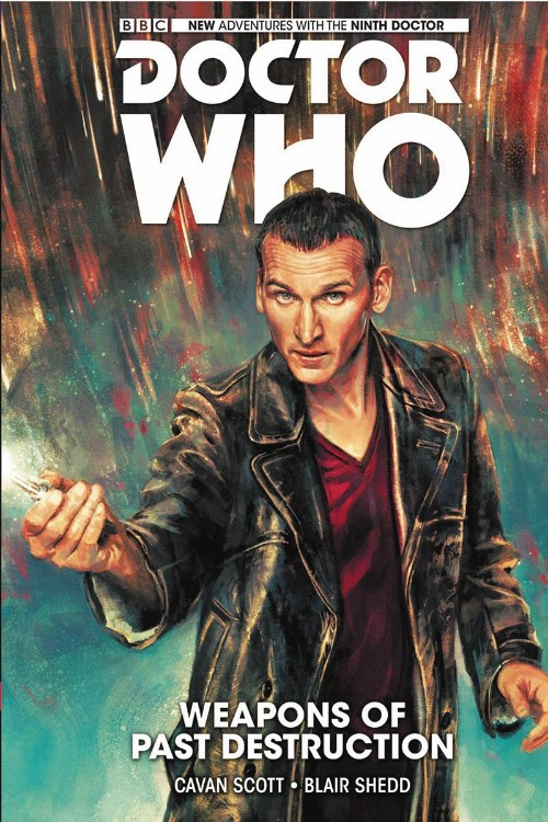 DOCTOR WHO: THE NINTH DOCTOR VOL 01: WEAPONS OF PAST DESTRUCTION