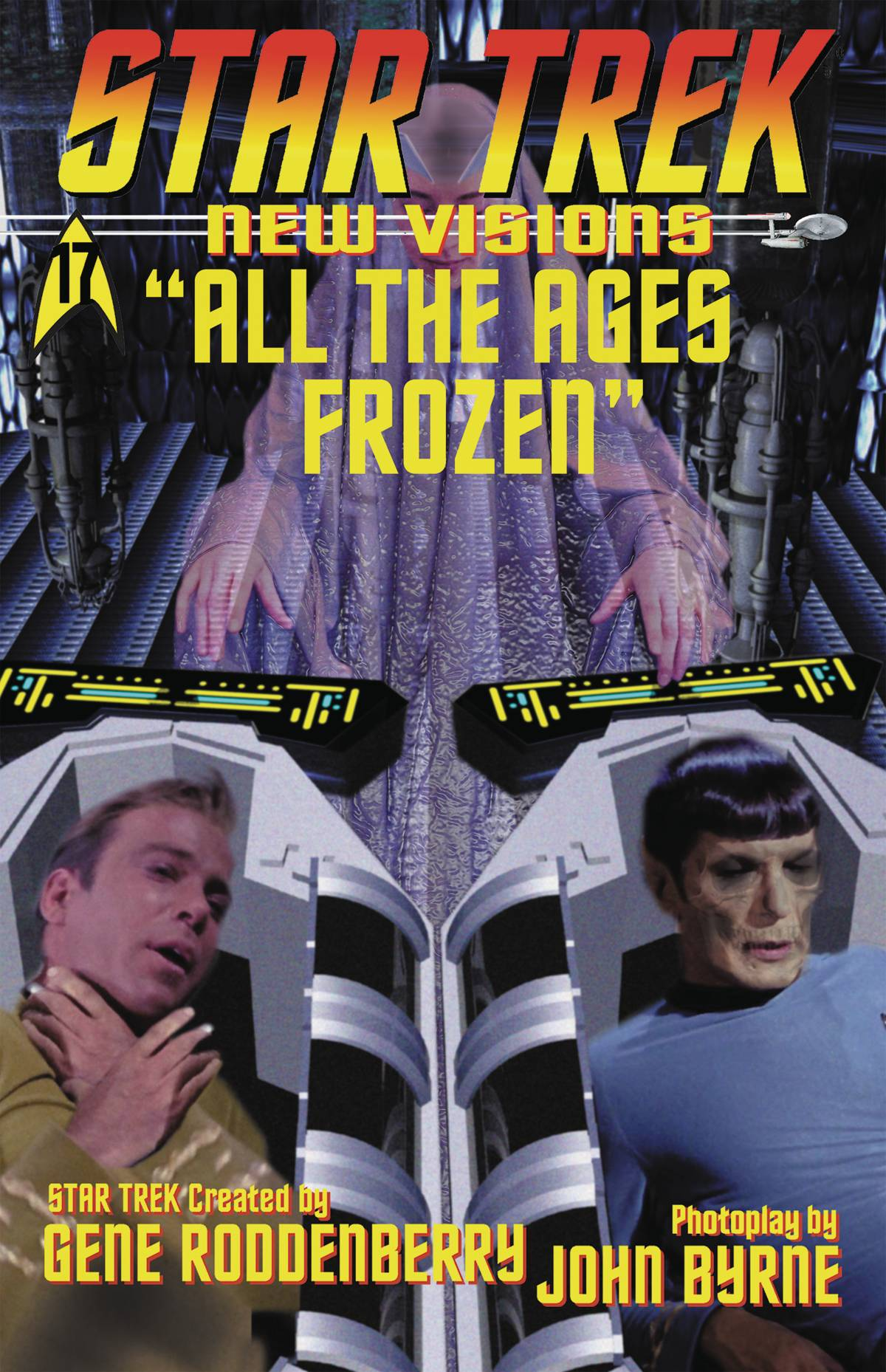 STAR TREK: NEW VISIONS#17: ALL THE AGES FROZEN