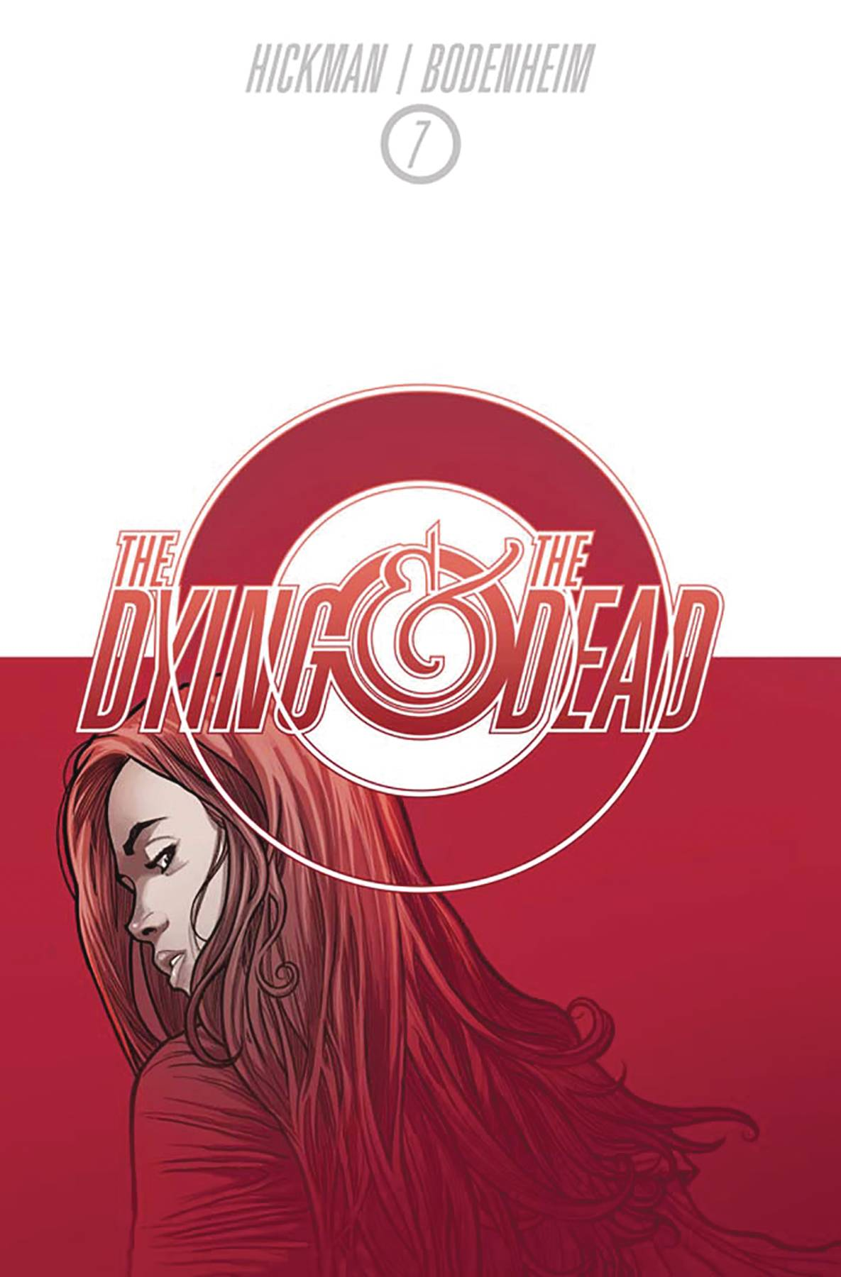 DYING AND THE DEAD#7