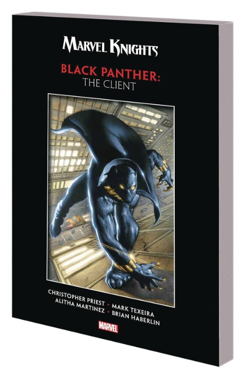 MARVEL KNIGHTS BLACK PANTHER BY PRIEST AND TEXEIRA: THE CLIENT