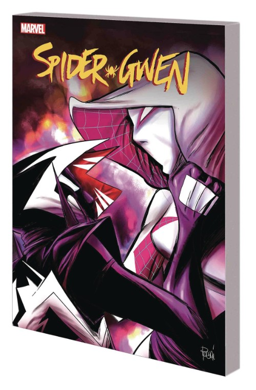 SPIDER-GWEN VOL 06: THE LIFE OF GWEN STACY
