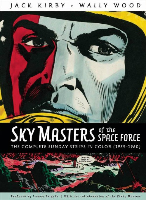 SKYMASTERS OF THE SPACE FORCE: THE COMPLETE SUNDAY STRIPS IN COLOR--1959-1960