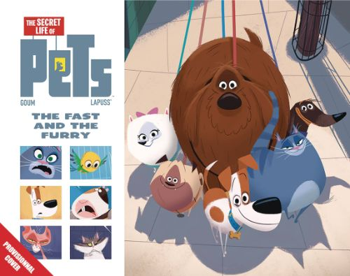 SECRET LIFE OF PETS: THE FAST AND THE FURRY