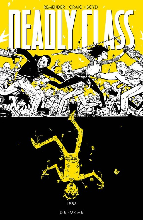 DEADLY CLASS VOL 04: DIE FOR ME