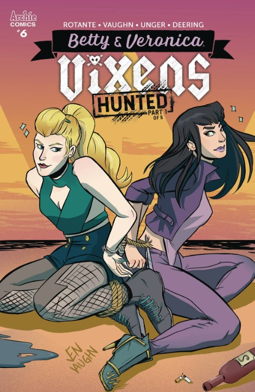 BETTY AND VERONICA: VIXENS#6