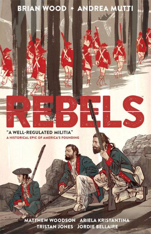 REBELSVOL 01: A WELL-REGULATED MILITIA
