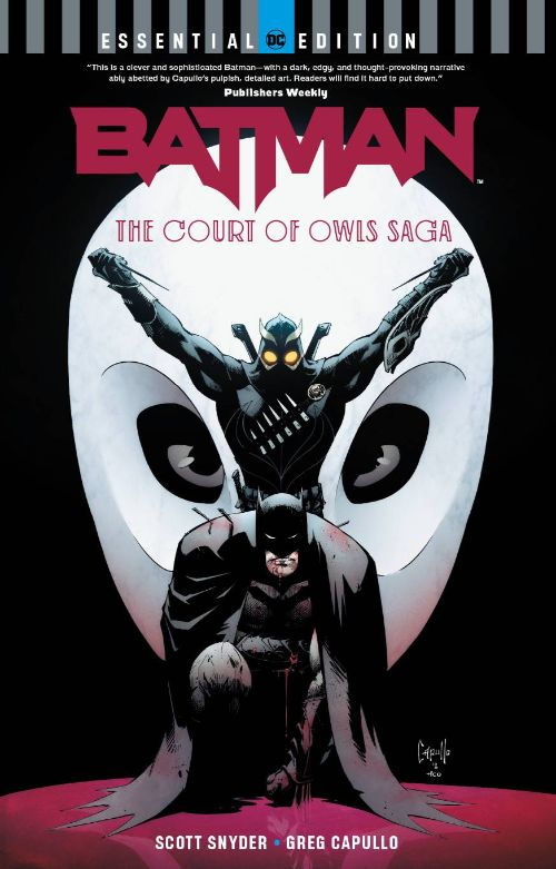 BATMAN: THE COURT OF OWLS SAGA: THE ESSENTIAL EDITION