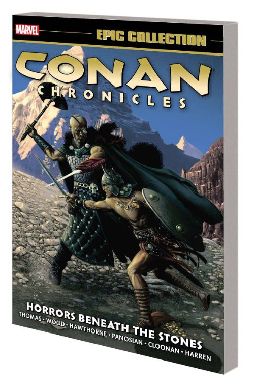 CONAN CHRONICLES EPIC COLLECTIONVOL 05: THE HORRORS BENEATH THE STONES