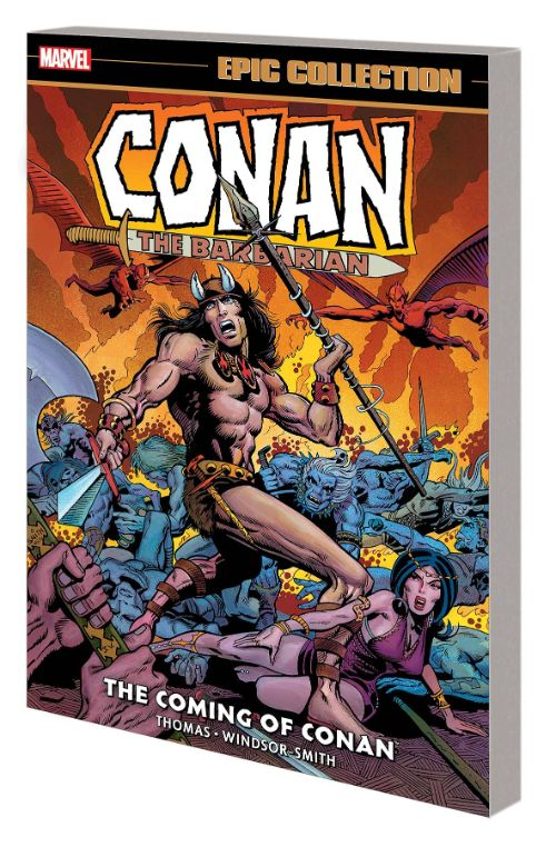 CONAN THE BARBARIAN: THE ORIGINAL MARVEL YEARS EPIC COLLECTIONVOL 01: THE COMING OF CONAN
