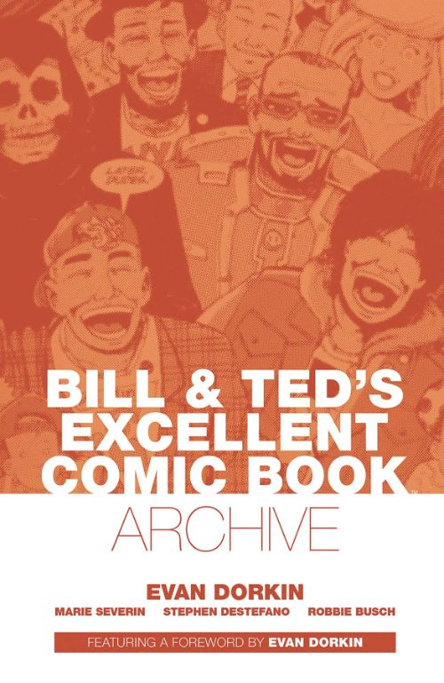 BILL AND TED'S EXCELLENT COMIC BOOK ARCHIVE
