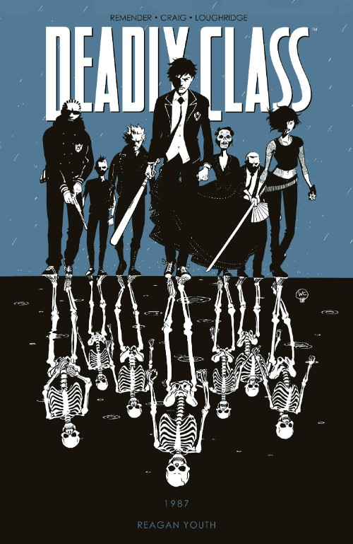 DEADLY CLASS VOL 01: REAGAN YOUTH