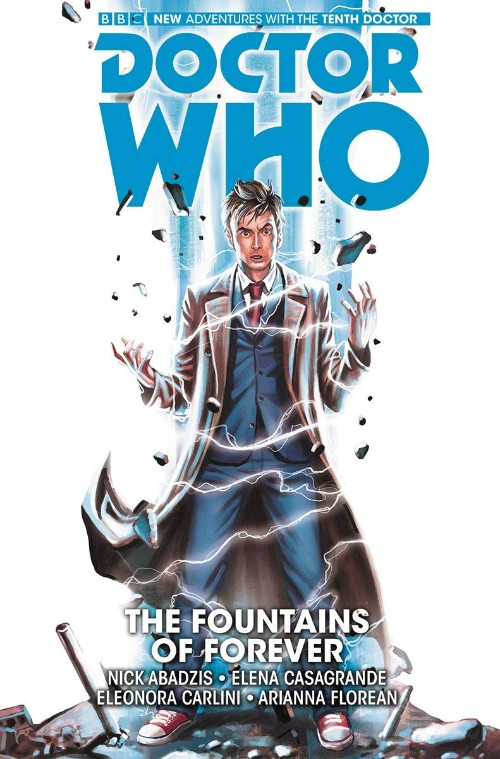 DOCTOR WHO: THE TENTH DOCTOR VOL 03: THE FOUNTAINS OF FOREVER