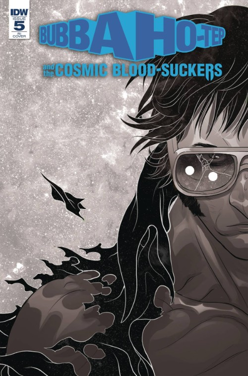 BUBBA HO-TEP AND THE COSMIC BLOOD-SUCKERS#5
