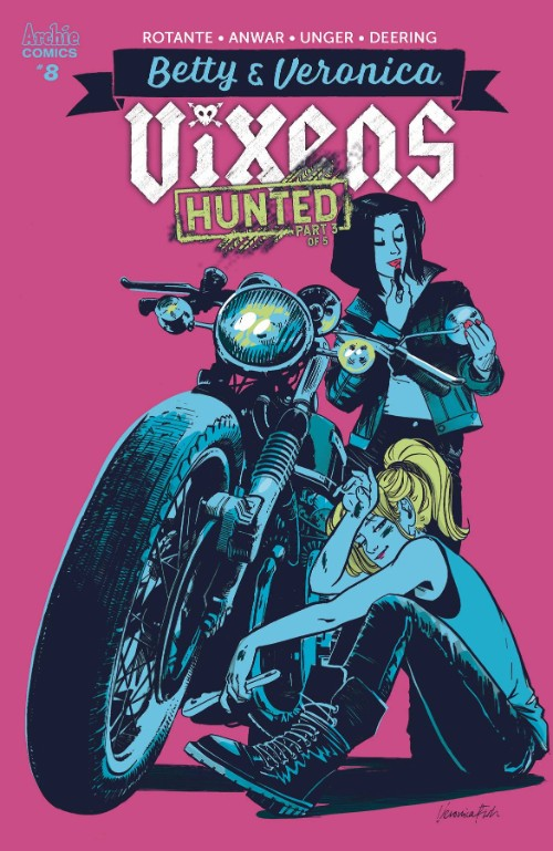 BETTY AND VERONICA: VIXENS#8
