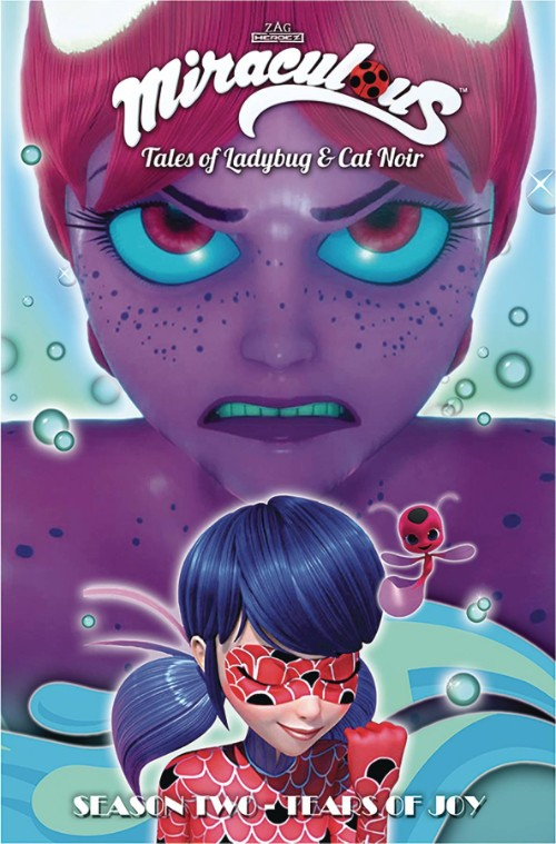MIRACULOUS: TALES OF LADYBUG AND CAT NOIR SEASON TWO VOL 07: TEARS OF JOY