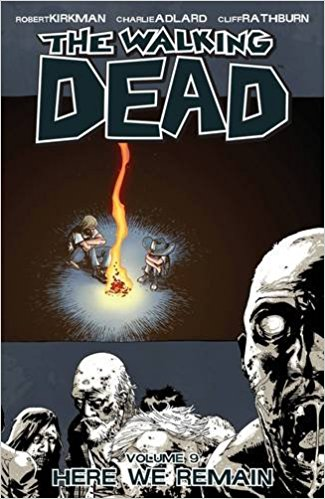 WALKING DEAD VOL 09: HERE WE REMAIN