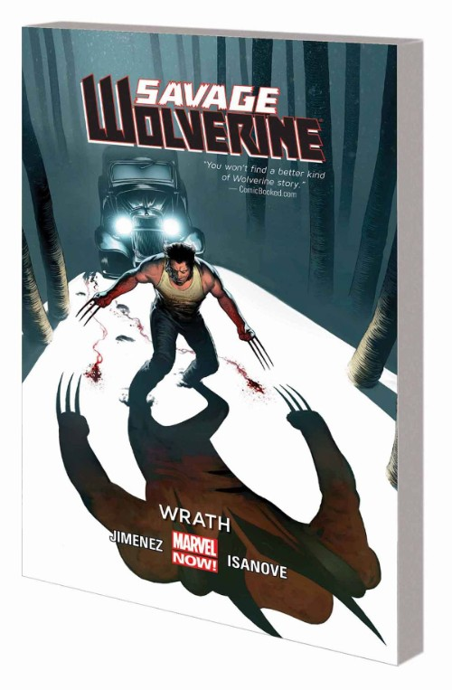 SAVAGE WOLVERINE VOL 03: WRATH