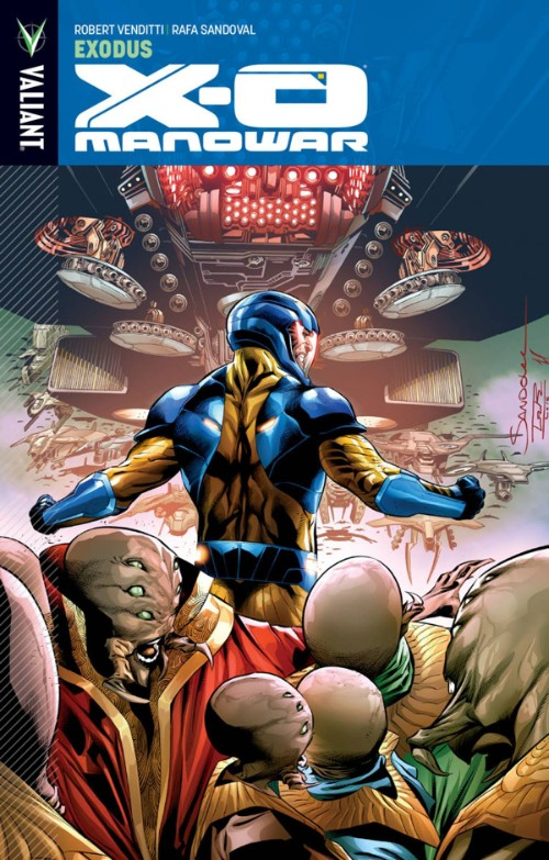 X-O MANOWAR VOL 10: EXODUS