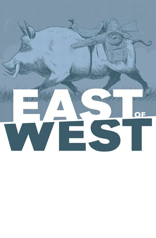 EAST OF WEST#42