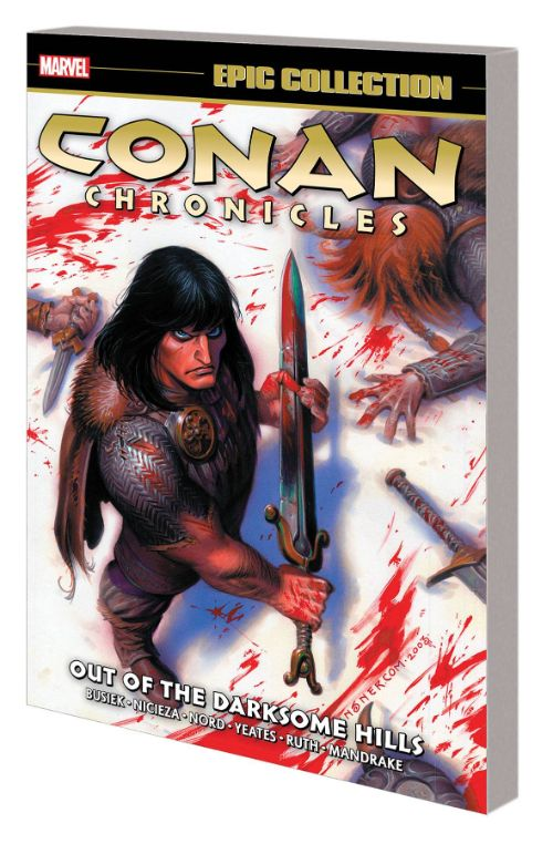 CONAN CHRONICLES EPIC COLLECTIONVOL 01: OUT OF THE DARKSOME HILLS