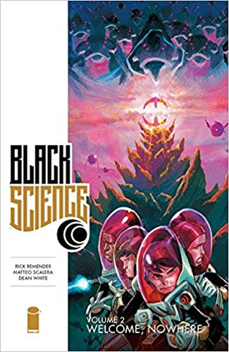 BLACK SCIENCE VOL 02: WELCOME, NOWHERE