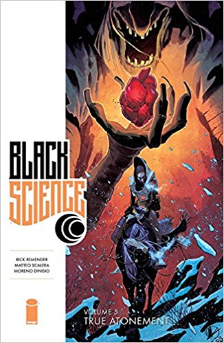 BLACK SCIENCE VOL 05: TRUE ATONEMENT