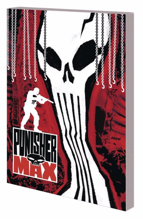 PUNISHER MAX: THE COMPLETE COLLECTION VOL 07