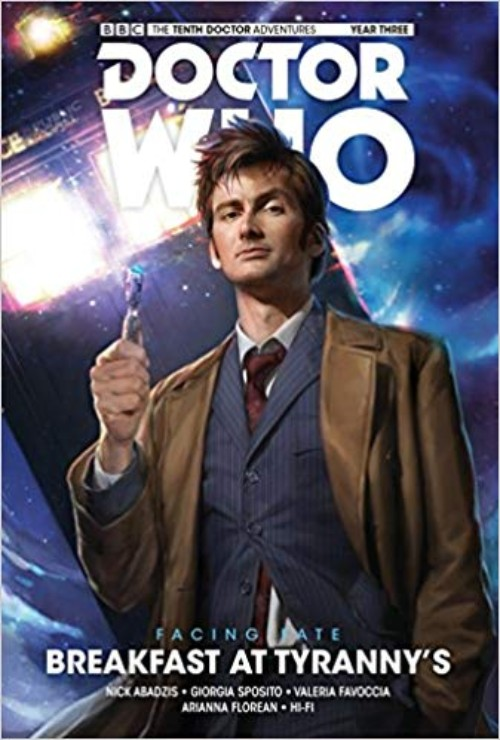 DOCTOR WHO: THE TENTH DOCTOR--FACING FATE VOL 01: BREAKFAST AT TYRANNY'S