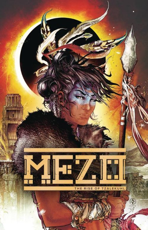 MEZOVOL 01: RISE OF THE TZALEKUHI