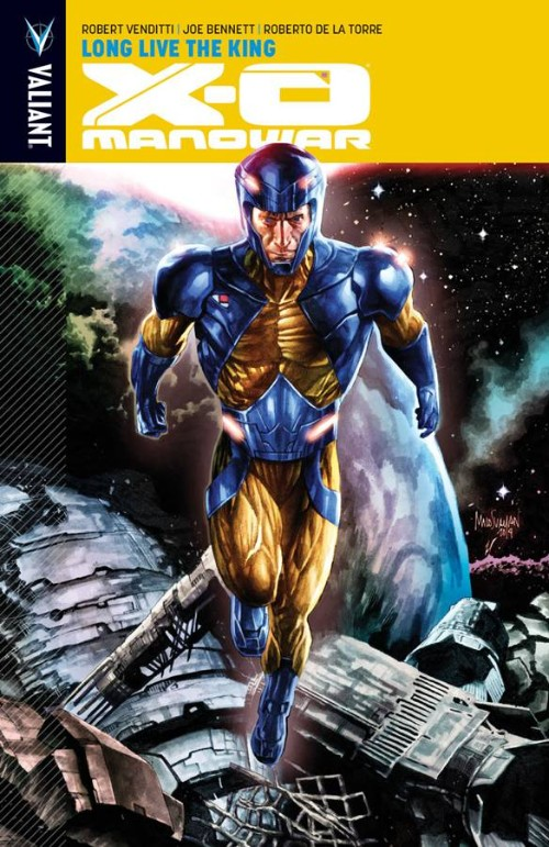 X-O MANOWAR VOL 12: LONG LIVE THE KING