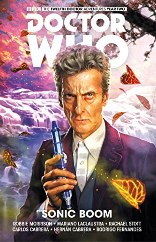 DOCTOR WHO: THE TWELFTH DOCTOR VOL 06: SONIC BOOM