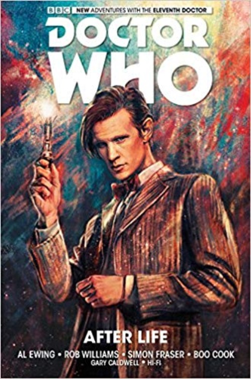 DOCTOR WHO: THE ELEVENTH DOCTOR VOL 01: AFTER LIFE