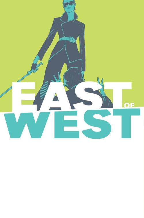 EAST OF WEST#40