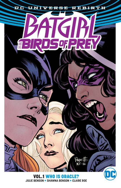 BATGIRL AND THE BIRDS OF PREYVOL 01: WHO IS ORACLE