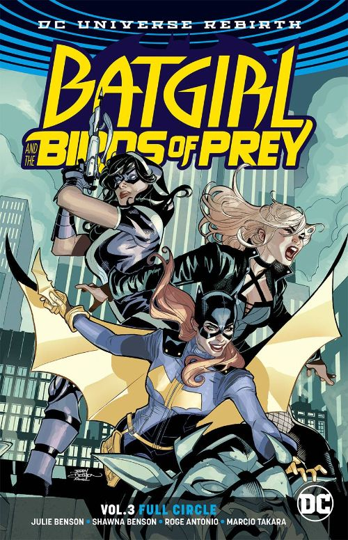BATGIRL AND THE BIRDS OF PREYVOL 03: FULL CIRCLE