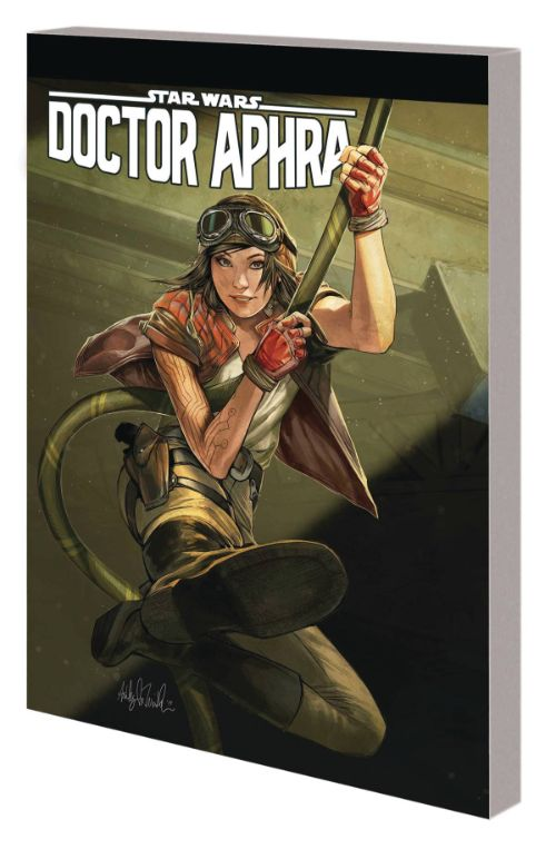 STAR WARS: DOCTOR APHRA VOL 06: UNSPEAKABLE REBEL SUPERWEAPON