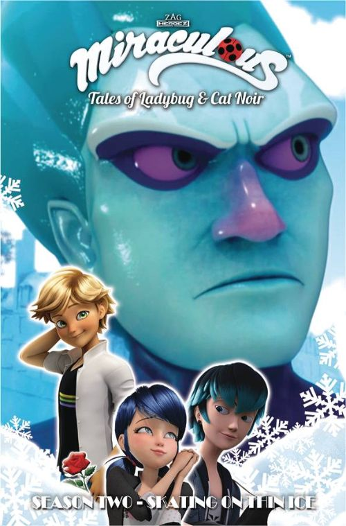 MIRACULOUS: TALES OF LADYBUG AND CAT NOIR SEASON TWO VOL 10: SKATING ON THIN ICE