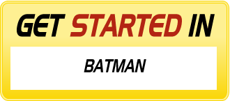 Get Started in BATMAN