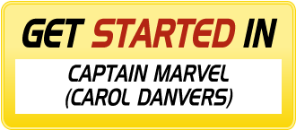 Get Started in CAPTAIN MARVEL (CAROL DANVERS)
