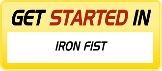 Get Started in IRON FIST