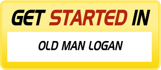 Get Started in OLD MAN LOGAN