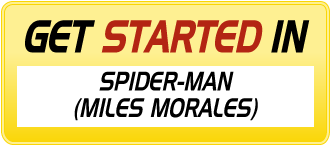 Get Started in SPIDER-MAN (MILES MORALES)